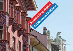 Art Nouveau Ljubljana – free online guide